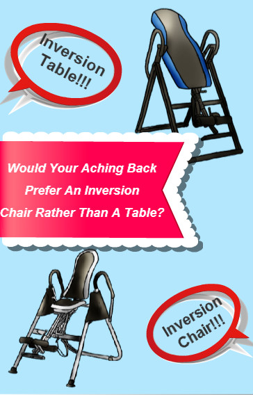 Inversion table or inversion chair?